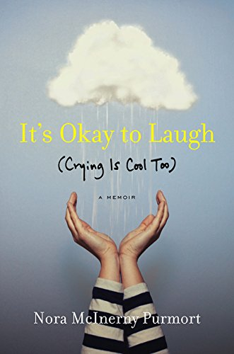 9780062419378: It's Okay to Laugh: (Crying Is Cool Too)