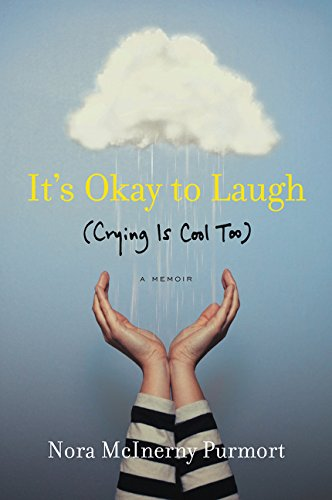 9780062419385: It's Okay to Laugh: (Crying Is Cool Too)