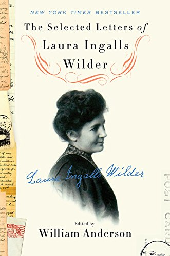 9780062419682: The Selected Letters of Laura Ingalls Wilder