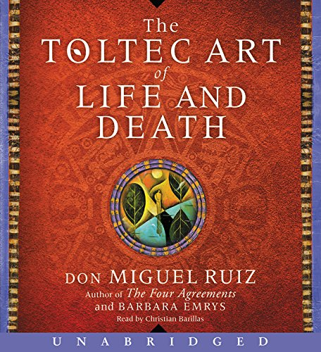9780062420008: The Toltec Art of Life and Death CD