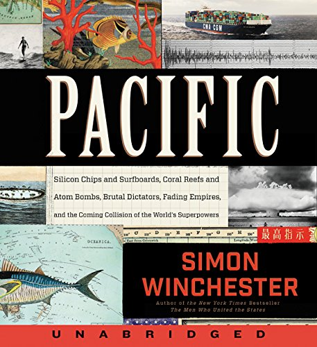 9780062420077: Pacific: Silicon Chips and Surfboards, Coral Reefs and Atom Bombs, Brutal Dictators, Fading Empires, and the Coming Collision o