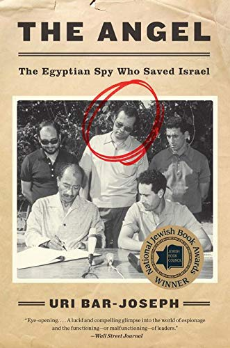9780062420138: The Angel: The Egyptian Spy Who Saved Israel