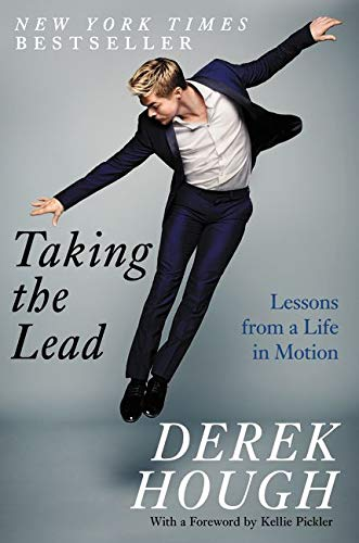 9780062420329: Taking the Lead: Lessons from a Life in Motion