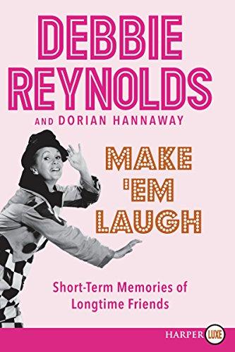 9780062420763: Make 'Em Laugh: Short-term Memories of Longtime Friends