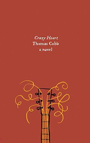 9780062421012: Crazy Heart: A Novel (Harper Perennial Olive Edition)