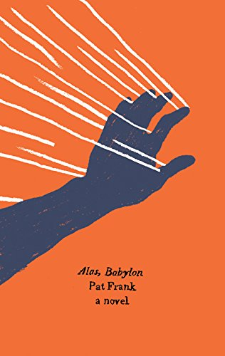 9780062421036: Alas, Babylon: A Novel (Harper Perennial Olive Edition)
