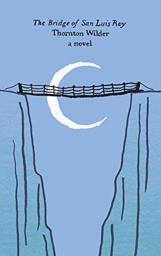 9780062421104: The Bridge of San Luis Rey