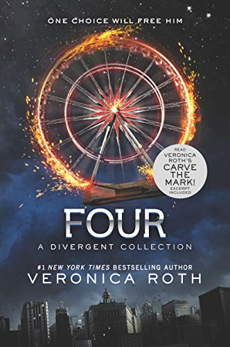 Four: A Divergent Collection (Divergent Series Story): Veronica Roth