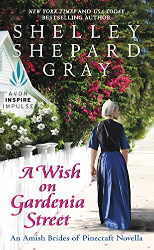 9780062422224: A Wish on Gardenia Street: An Amish Brides of Pinecraft Novella