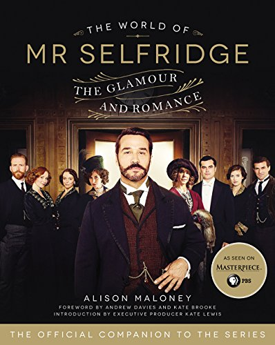 9780062422248: The World of Mr. Selfridge: The Glamour and Romance