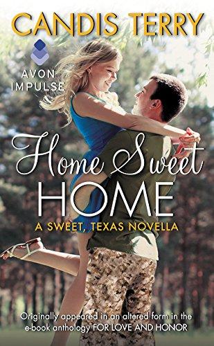 9780062423238: Home Sweet Home: A Sweet, Texas Novella