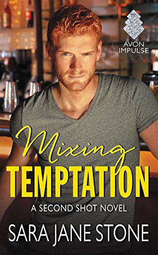 9780062423894: Mixing Temptation (Second Shot)