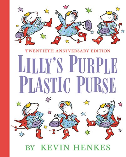 Lilly's Purple Plastic Purse 20th Anniversary Edition: Kevin Henkes