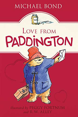 love from paddington by michael bond harpercollins. Black Bedroom Furniture Sets. Home Design Ideas