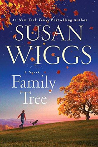 Family Tree: A Novel: Susan Wiggs