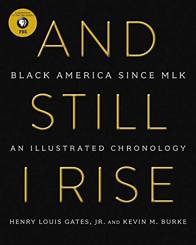 9780062427007: And Still I Rise: From Black Power to the White House