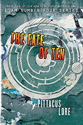 9780062427519: The Fate of Ten (International Edition) (Lorien Legacies)