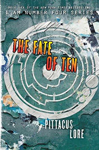 9780062427519: The Fate of Ten (International Edition) (Lorien Legacies)