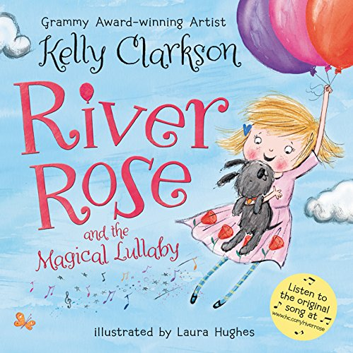 9780062427564: River Rose and the Magical Lullaby