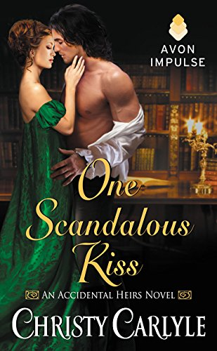 9780062428004: One Scandalous Kiss: An Accidental Heirs Novel