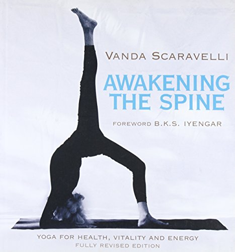 9780062428462: Awakening the Spine: Yoga for Health, Vitality and Energy