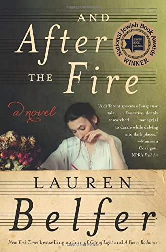 9780062428523: And After the Fire: A Novel