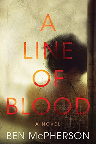 9780062428707: A Line of Blood: A Novel