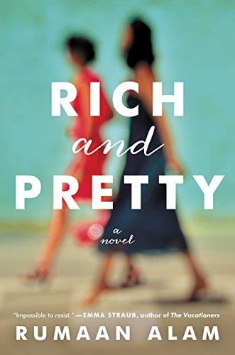 9780062429933: Rich and Pretty: A Novel