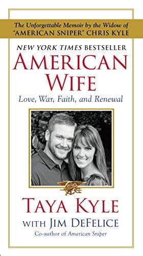 9780062430199: American Wife: A Memoir of Love, War, Faith, and Renewal