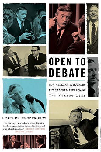 9780062430465: Open to Debate: How William F. Buckley Put Liberal America on the Firing Line