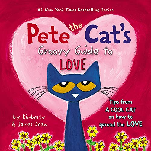 9780062430618: Pete the Cat: Pete's Guide to Love