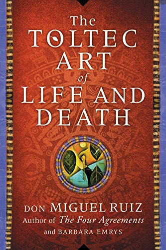 9780062430861: The Toltec Art of Life and Death: A Story of Discovery