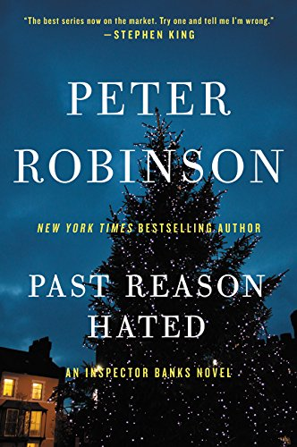 9780062431172: Past Reason Hated: An Inspector Banks Novel (Inspector Banks Novels)