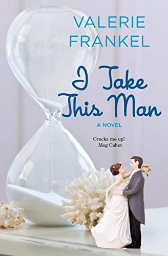 9780062431523: I Take This Man: A Novel