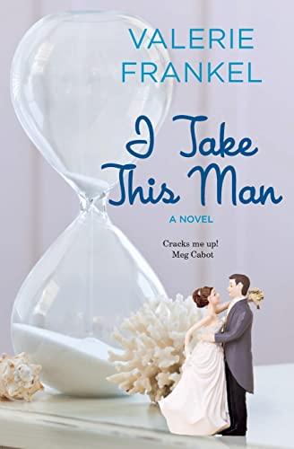 9780062431523: I Take This Man: A Novel