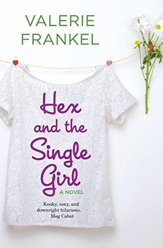 9780062431530: Hex and the Single Girl