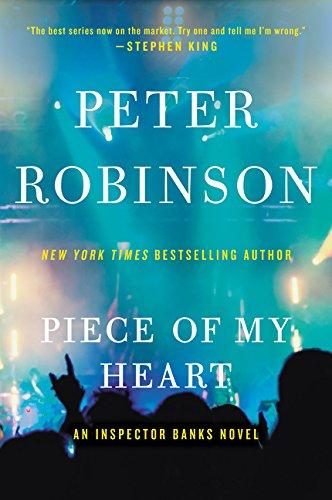 9780062431653: Piece of My Heart: An Inspector Banks Novel