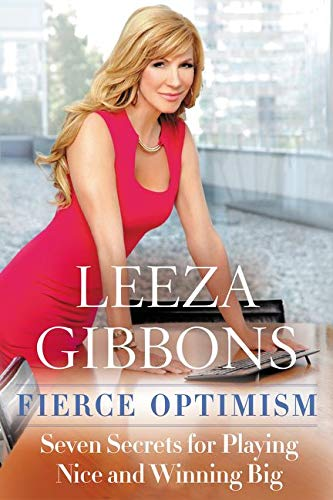 9780062432520: Fierce Optimism: Seven Secrets for Playing Nice and Winning Big