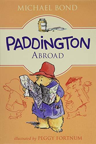 9780062433053: Paddington Abroad