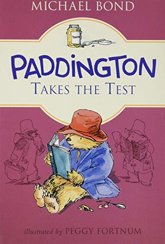 9780062433077: Paddington Takes the Test