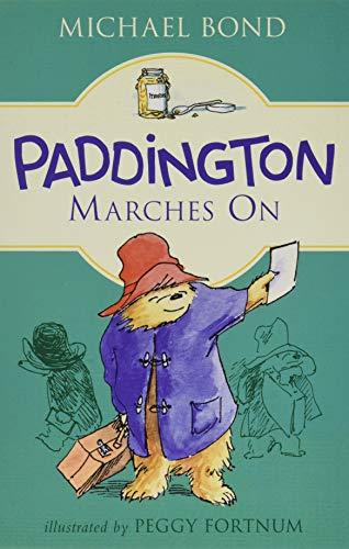 9780062433084: Paddington Marches On