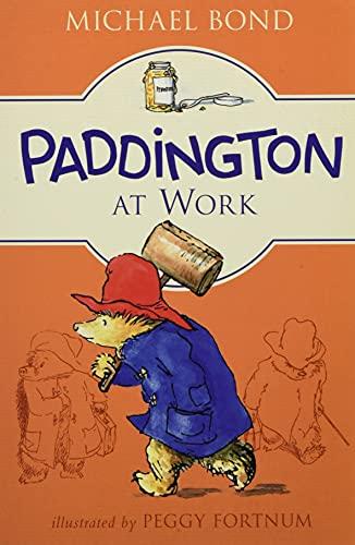 9780062433121: Paddington at Work