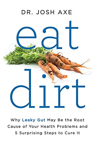 Eat Dirt Format: Hardcover: Axe, Josh