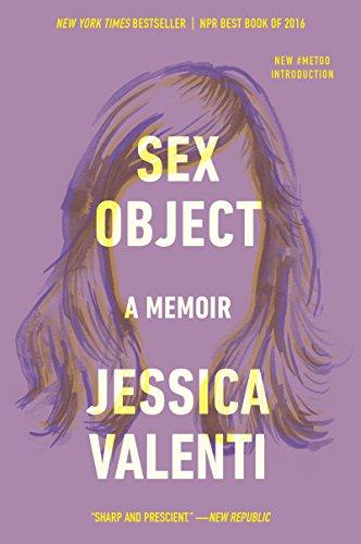 9780062435095: Sex Object: A Memoir