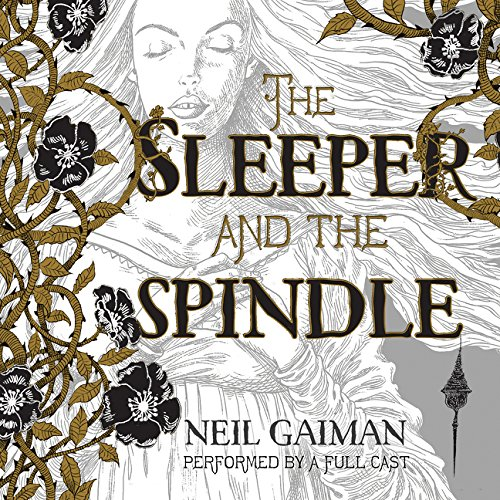 The Sleeper and the Spindle CD: Gaiman, Neil
