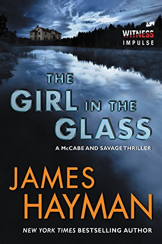 9780062435163: The Girl in the Glass: A McCabe and Savage Thriller (McCabe and Savage Thrillers)