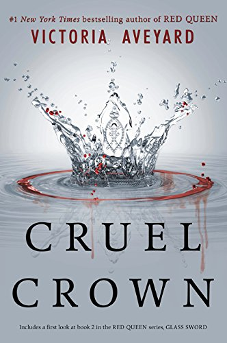 9780062435347: Cruel Crown
