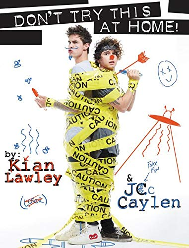 9780062437167: Kian and Jc: Don't Try This at Home!
