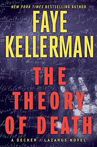 9780062437440: The Theory of Death: A Decker/Lazarus Novel