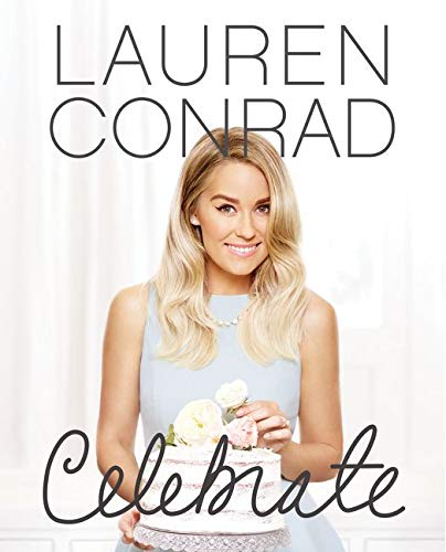 9780062438324: Lauren Conrad Celebrate